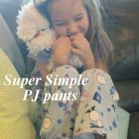 Super Simple PJ pants