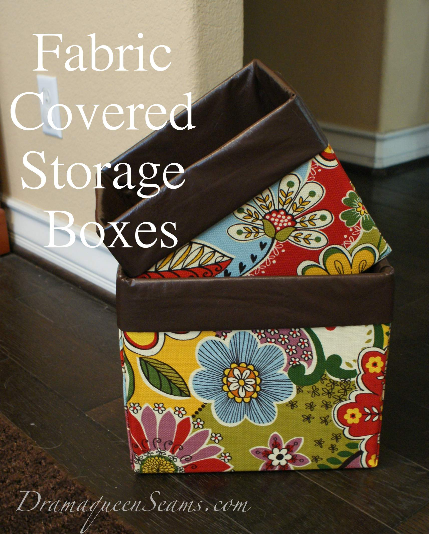 Fabric covered storage boxes drama queen seams for Fabric covered boxes craft
